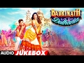 Badrinath Ki Dulhania Full Songs Audio Jukebox | Varun Dhawan, Alia Bhatt | T-Series
