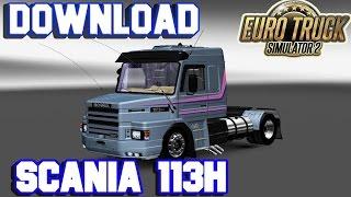 getlinkyoutube.com-Euro Truck 2 -  Mod SCANIA 113H BICUDA