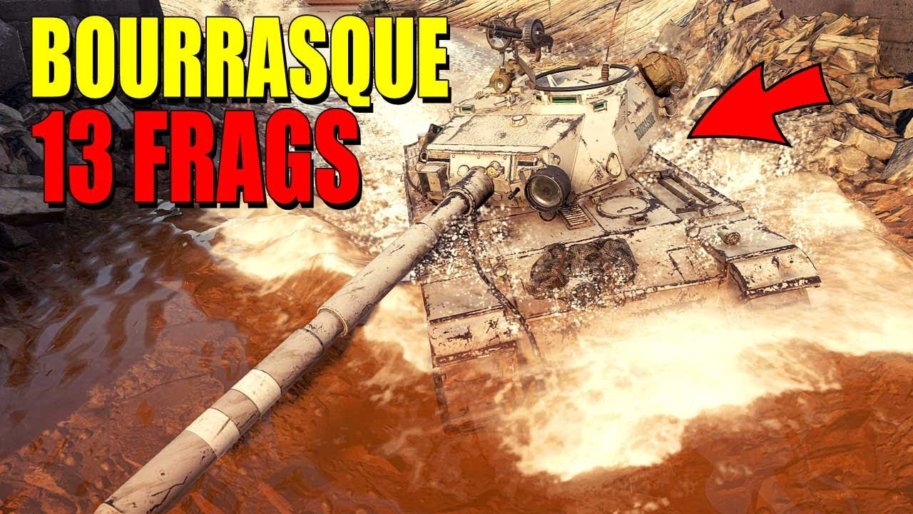 Bourrasque: 13 tanks destroyed - World of Tanks