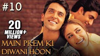 Main Prem Ki Diwani Hoon - 10/17 - Bollywood Movie - Hrithik Roshan & Kareena Kapoor