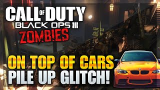 getlinkyoutube.com-Black Ops 3 Zombie Glitches: Shadow of Evil On TOP of Cars Pile Up Glitch (BO3 Zombie Glitches)