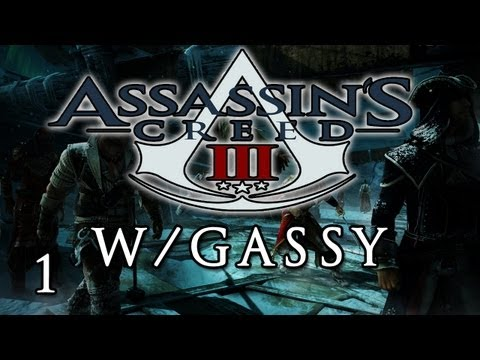 Assassin's Creed 3 Multiplayer: w/ Gassy, Diction, &amp; Chilled #1