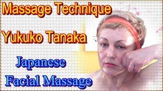 getlinkyoutube.com-Japanese Facial Massage Yukuko Tanaka and Classic Face Massage at Home