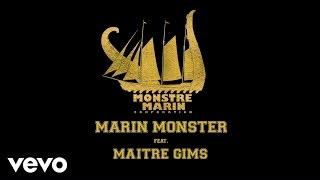 Marin Monster - Pour Commencer (ft. Maitre Gims)