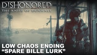 "getlinkyoutube.com-Dishonored: The Knife of Dunwall - Low Chaos ""Spare Billie Lurk"" Ending"