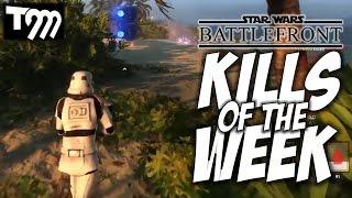 Star Wars Battlefront - KILLS OF THE WEEK #40