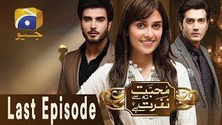 Mohabbat Tum Se Nafrat Hai   Last Episode 29 | Har Pal Geo