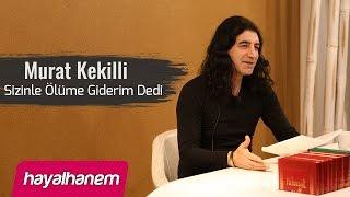 getlinkyoutube.com-Murat Kekilli - Hayalhanem
