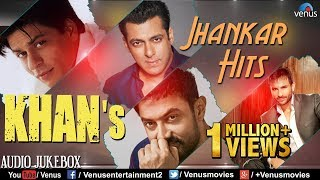 KHAN'S   Jhankar Hits | 90's Romantic Love Songs | Jhankar Beats Songs | JUKEBOX | Hindi Love Songs