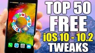 getlinkyoutube.com-TOP 50 FREE iOS 10 - 10.2 Jailbreak Tweaks