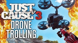 getlinkyoutube.com-DRONE TROLLING! | Just Cause 3 Funny Moments