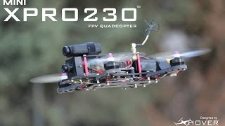 getlinkyoutube.com-Introducing the MXP230 Mini FPV Quadcopter by Xhover