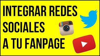 Como Integrar las Redes Sociales a tu Fanpage en Facebook - [Twitter, Instagram y Youtube]