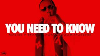 Master P - You Need To Know