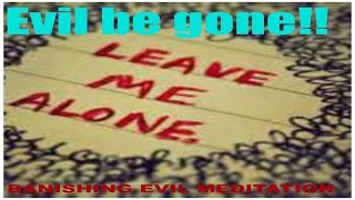 getlinkyoutube.com-BANISH EVIL SPIRITS NOW!! FROM YOURSELF AND YOUR HOME WITH THIS..