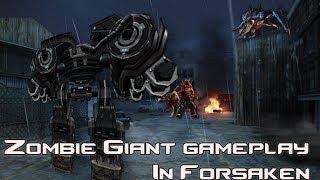 getlinkyoutube.com-CSO - Zombie Giant Gameplay (Forsaken)