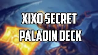 getlinkyoutube.com-Xixo Secret Paladin Deck