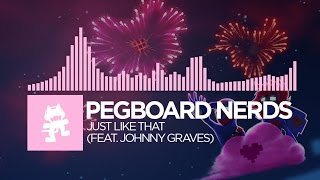 getlinkyoutube.com-[Future Bass] - Pegboard Nerds - Just Like That (feat. Johnny Graves) [Monstercat EP Release]