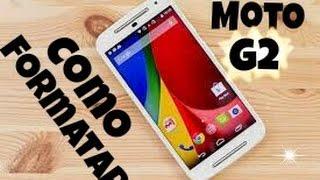 getlinkyoutube.com-COMO FORMATAR MOTO G2 - Tech Celulares