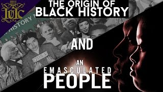The Israelites: The Origin of Black History Month and an Emasculated People
