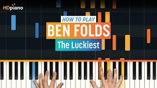 "getlinkyoutube.com-""The Luckiest"" by Ben Folds | HD Piano (Part 1)"