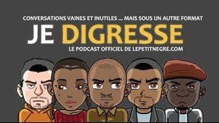 """getlinkyoutube.com-Je Digresse (2014.06.08) - résumé du """"Presque Cast"""""""