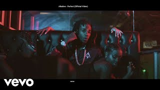 Alkaline - Perfect (Official Video) width=
