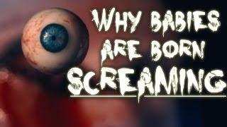 "getlinkyoutube.com-""Why Babies are Born Screaming"" Creepypasta"