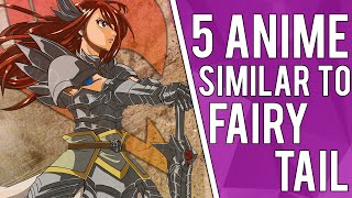 5 Anime Similar To Fairy Tail
