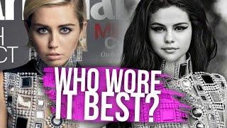 getlinkyoutube.com-Selena Gomez vs Miley Cyrus - Who Wore It Best? (Dirty Laundry)