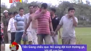 getlinkyoutube.com-Tiền Giang chiều qua; nổ súng đột kích trường gà, bắt 40 con bạc