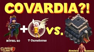 getlinkyoutube.com-CLASH OF CLANS - CV9 - RAINHA 40 e 7 CURADORAS - COVARDIA?