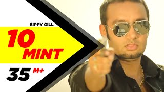 10 Mint | Sippy Gill & Megha Sharma Feat Laddi Gill | Latest Punjabi Songs 2014 | Speed Records width=