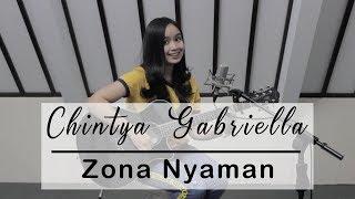Zona Nyaman   Fourtwnty ( Chintya Gabriella Cover )