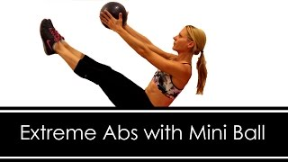 EXTREME ABS with MINI BALL Workout