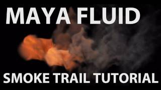 getlinkyoutube.com-Maya Fluid Tutorial: Advanced Smoke Trail