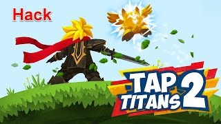 getlinkyoutube.com-(Update) Tap Titans 2 - Hack 1.2.8 [ Unlimited Money & Mana ]