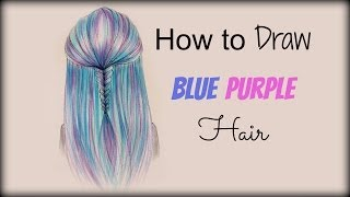 getlinkyoutube.com-Drawing Tutorial ❤ How to draw and color Blue Purple Hair