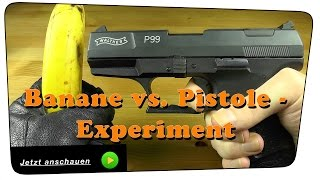 getlinkyoutube.com-Battle. Pistole Walther P99 9mm P.A.K. vs. eine Banane - Experiment | Tutorial