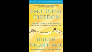 HEALING EMOTIONAL PAIN - Judith Orloff MD Interviewed by Paul Christo MD