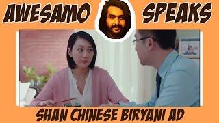 AWESAMO SPEAKS | SHAN CHINESE BIRYANI AD
