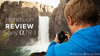 getlinkyoutube.com-Sony a7RII Review - Hands-on, Iceland Landscapes, Weddings