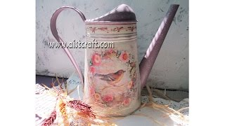 getlinkyoutube.com-Decoupage tutorial on metal - DIY.  Watering can decoration idea. Shabby Chick style.