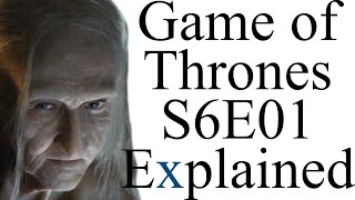 getlinkyoutube.com-Game of Thrones S6E01 Explained