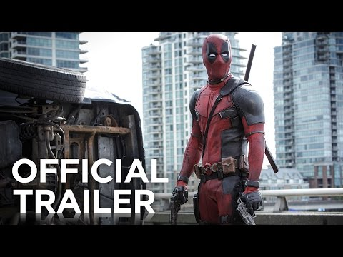 Deadpool | Official Trailer
