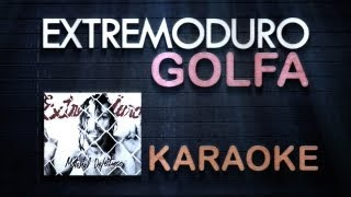 getlinkyoutube.com-KaraokeYouTube | Golfa | Extremoduro