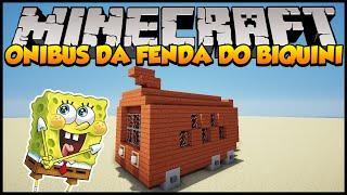 Minecraft: Construindo o Ônibus da Fenda do Biquíni (Bob Esponja)