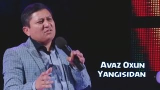 Avaz Oxun - Yangisidan 2015   Аваз Охун - Янгисидан 2015