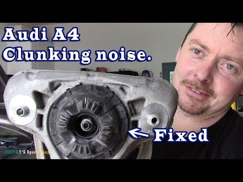 Audi A4 Clunking Noise from front suspension - Part 2