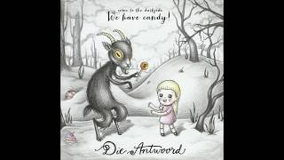 Die Antwoord - We have candy